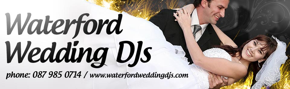 Wedding DJ Hire Dungarvan